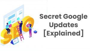Google updates explained