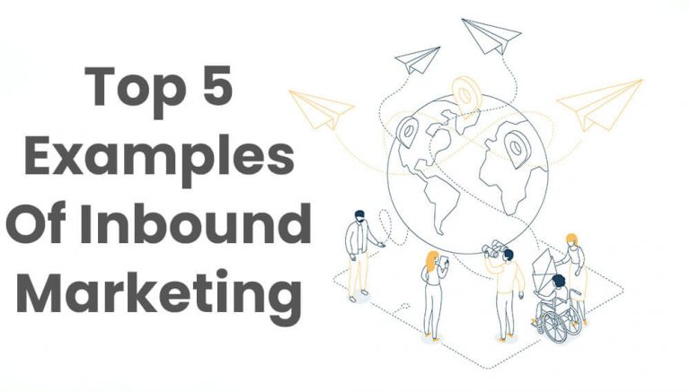 TOP 5 examples of inbound marketing